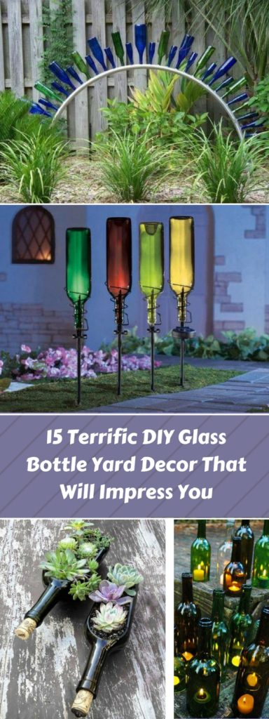 15 Terrific Diy Glass Bottle Yard Decor That Will Impress You