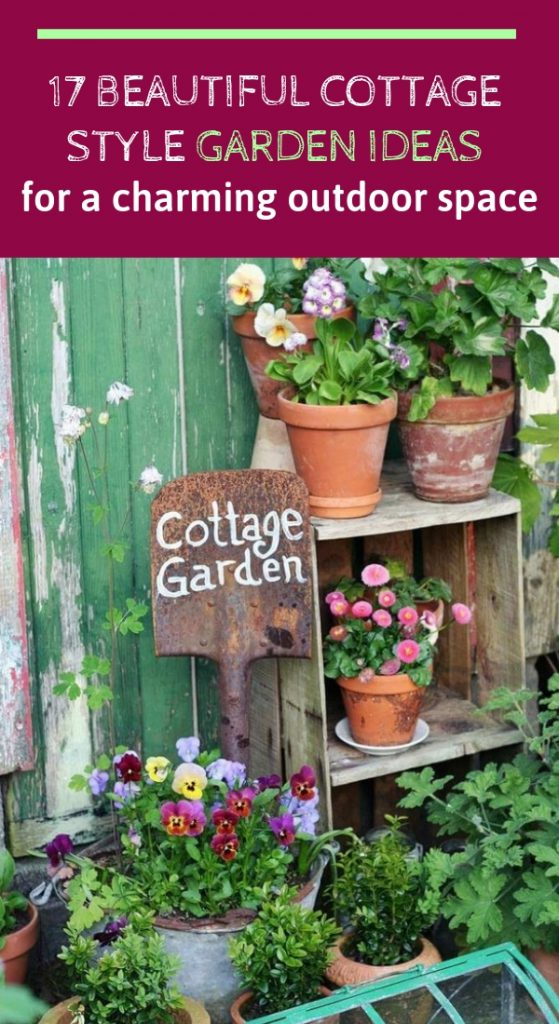 17 Beautiful Cottage Style Garden Ideas for a Charming Outdoor Space